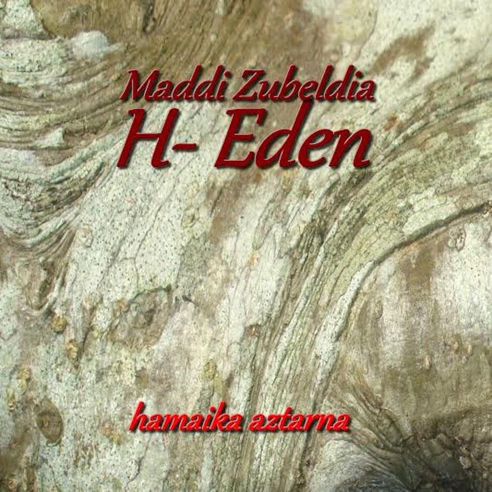 Maddi Zubeldia & H-Eden - Hamaika aztarna